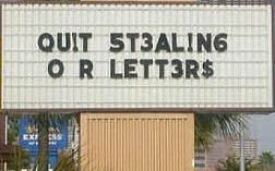 Stealing Letters Funniest Signs